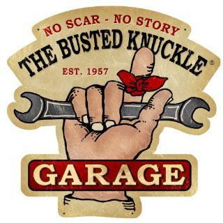 Busted Knuckle Garage BUST134 Die Cut Automotive Shop Sign Automotive