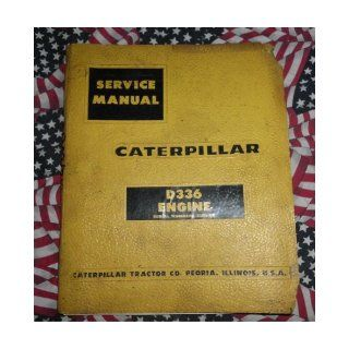 Caterpillar D336 Engine Service Manual 55B1 &up CAT caterpillar Books
