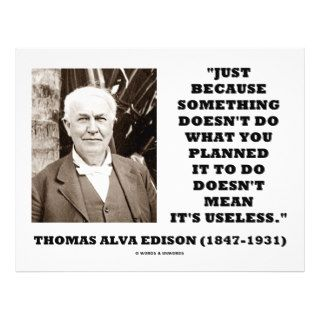 Thomas Edison Doesn't Mean Its Useless Quote Full Color Flyer