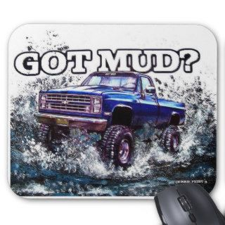 GOT MUD? Mud Truck Chevy Mouse Pads