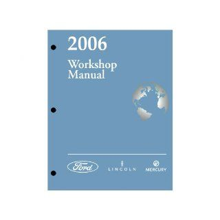 2006 Ford F 250 / F 350 / F 450 / F 550 Super Duty Workshop Manual Ford Motor Company Books