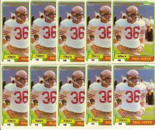Paul Hofer 1981 Topps Football (10) Card Lot (San Francisco 49ers)