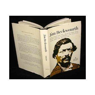 Jim Beckwourth Black Mountain Man and War Chief of the Crows Elinor Wilson 9780806110127 Books