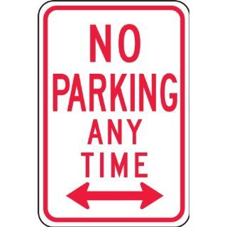 "Accuform Signs FRP716RA Engineer Grade Reflective Aluminum Parking Restriction Sign, Legend ""NO PARKING ANY TIME"" with Double Arrow, 12"" Width x 18"" Length x 0.080"" Thickness, Red on White"