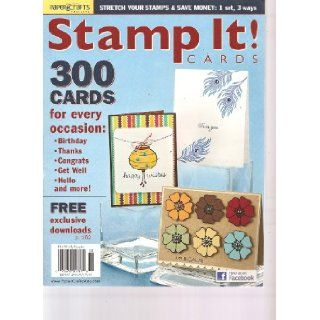 Paper Crafts Magazine Stamp It Cards Magazine (300 Cards for every Occasion, Volume 8 2011) Books