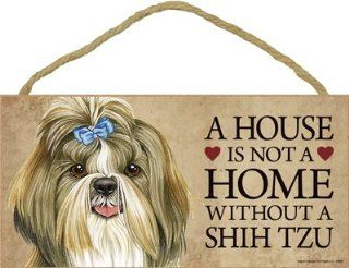 "A house is not a home without Shih Tzu Dog   5"" x 10"" Door Sign  Decorative Plaques"