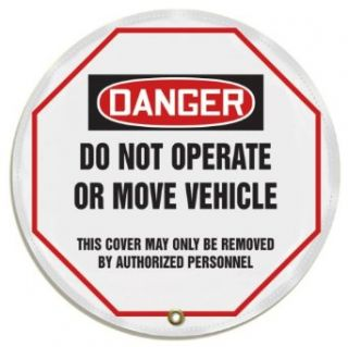 "Accuform Signs KDD824 Vinyl Steering Wheel Message Safety Cover, Legend ""DANGER DO NOT OPERATE OR MOVE VEHICLE (OSHA)"", 20"" Diameter, Black/Red on White Industrial Warning Signs"