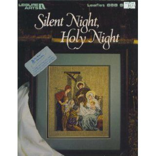 Silent Night, Holy Night (Leisure Arts Leaflet 888, counted cross stitch graph) Carol emmer Books