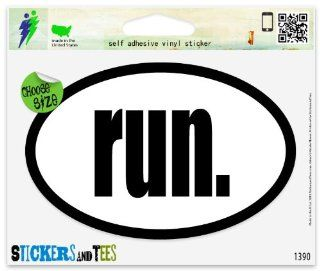 "Run Oval Car Sticker Indoor Outdoor 5"" x 3"" Automotive"