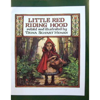 Little Red Riding Hood Trina Schart Hyman 9780823406531 Books