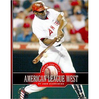 American League West (Behind the Plate) John Clendening 9781592963607 Books
