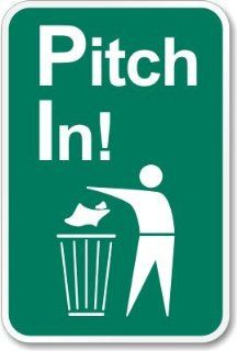 "Pitch In (with Man Throwing Garbage In Waste Can, Heavy Duty Aluminum Sign, 63 mil, 18"" x 12""  Yard Signs  Patio, Lawn & Garden"