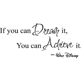If you can dream It, you can Achieve it Decorative Vinyl Wall Quote Decal Saying, Black   Nursery Wall D?cor