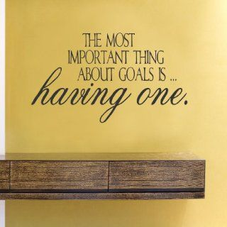 The most important things about goals is having one Vinyl Wall Decals Quotes Sayings Words Art Decor Lettering Vinyl Wall Art Inspirational Uplifting  Nursery Wall Decor  Baby