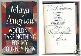 Maya Angelou Wouldn't Take Nothing Journey Signed Autograph 1st Edition HB Book   Signed Documents Entertainment Collectibles