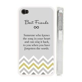 "Best Friends Quote iPhone 4 Case   ""Best Friend Someone who knows the song in your heart and can sing it back when you have forgotten the words"" Chevron iPhone 4s Case with Best Friends Quote Cell Phones & Accessories"