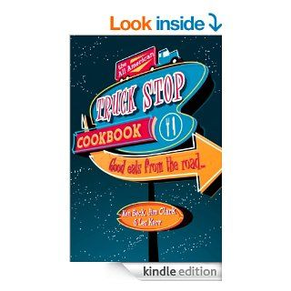 The All American Truck Stop Cookbook eBook Jim Clark Kindle Store