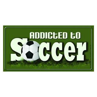 Addicted to soccer   Vanity Decorative License Plates Car Auto Tag Novelty Automotive