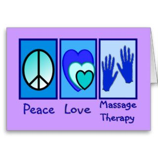 Peace, Love, Massage Therapy Gifts Greeting Cards