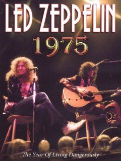 Led Zeppelin 1975 a Year of Living Dangerously Led Zeppelin 1975 a Year of Living Dangerously Movies & TV