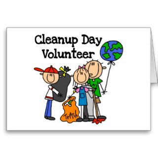 Cleanup Day Volunteer T shirts and Gifts Greeting Card