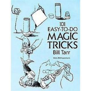101 Easy To Do Magic Tricks (Paperback)