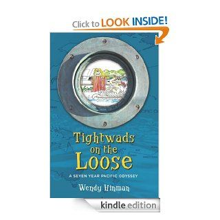 Tightwads on the Loose A Seven Year Pacific Odyssey eBook Wendy Hinman Kindle Store