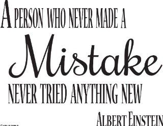 A Person Who Never Made A Mistake Never Tried Anything New Albert Einstein Vinyl Decal Wall Quote Vinyl Decal Wall Decal Vinyl Wall Lettering Wall Sayings Home Art Decor Decal   Prints