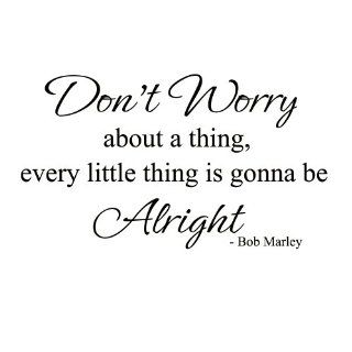 Every little thing is gonna be alright Bob Marley Vinyl Wall Decal Sticker Art (White, Medium)   Wall Docor Stickers