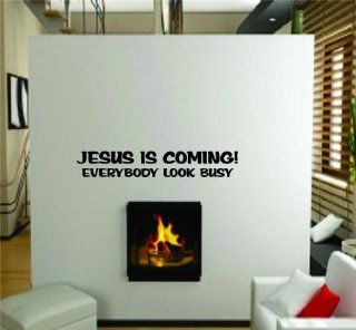 Jesus Is Coming Everybody Look Busy Funny Bible Quote Picture Art   Inspirational   Peel & Stick Sticker   Vinyl Wall Decal   DISCOUNTED SALE PRICE     Size  10 Inches X 40 Inches   22 Colors Available   Wall Decor Stickers