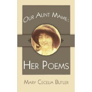 Our Aunt Mame Her Poems Claire Resig 9781425921101 Books