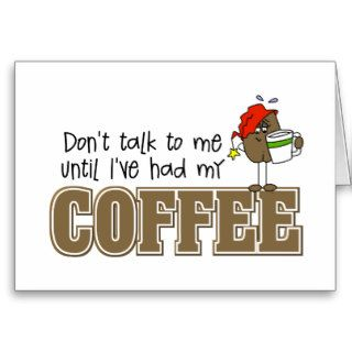 Funny Coffee Lovers Gift Greeting Card