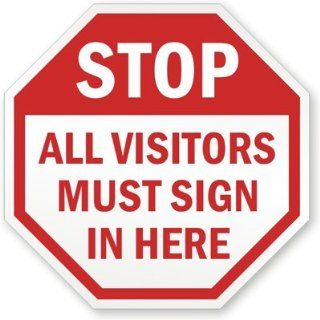 "SmartSign 3M Engineer Grade Reflective Sign, Legend ""Stop All Visitors Must Sign in Here"", 24"" tall octagon, Red on White Yard Signs"