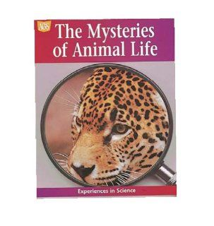 AGS EXPERIENCES IN SCIENCE THE MYSTERIES OF ANIMAL LIFE (9780785409694) AGS Secondary Books