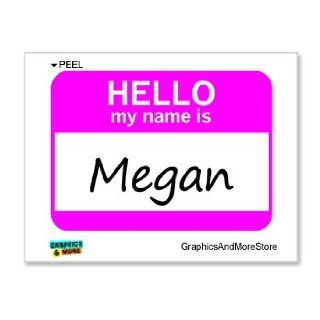 Hello My Name Is Megan   Window Bumper Laptop Sticker Automotive