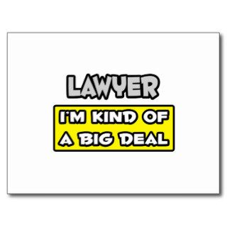 Lawyer  I'm Kind of a Big Deal Post Cards