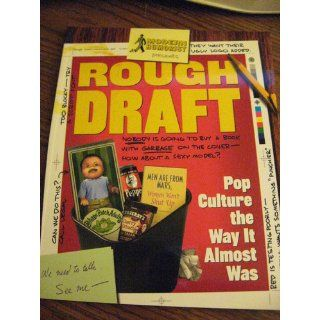 Rough Draft Pop Culture the Way It Almost Was Modern Humorist, Modern Humorist, Patrick Broderick 9780609808177 Books