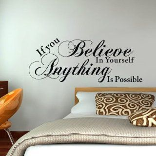 DIY If You Believe in Yourself Anything Is Possible Wall Decal Sticker Inspirational Quotes Saying Decor Room