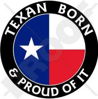 "TEXAS Texan Born & Proud, USA America 100mm (4"") Vinyl Bumper Sticker, Decal"