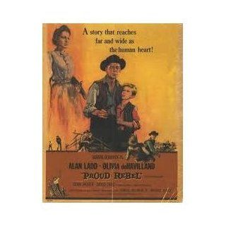 Proud Rebel [VHS] Alan Ladd, Olivia de Havilland, Dean Jagger, David Ladd, Cecil Kellaway, Harry Dean Stanton, Tom Pittman, Henry Hull, Eli Mintz, John Carradine, James Westerfield, King, Ted D. McCord, Michael Curtiz, Aaron Stell, Samuel Goldwyn Jr., Jam