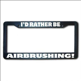 AIRBRUSHING I'd Rather Be REFLECTIVE License Plate Frame USA Automotive