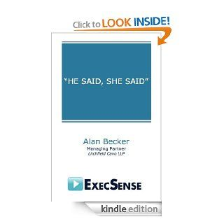 HE SAID, SHE SAID   Kindle edition by Alan Becker. Business & Money Kindle eBooks @ .