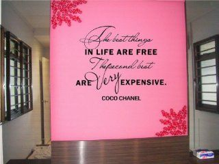 The best things in life are free The second best are Very expensive.  Coco Chanel Vinyl wall art Inspirational quotes and saying home decor decal sticker