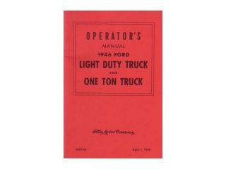 1946 Ford Truck Owners Manual User Guide Reference Operator Book Fuses Fluids
