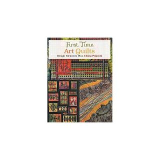 First Time Art Quilts (Paperback)